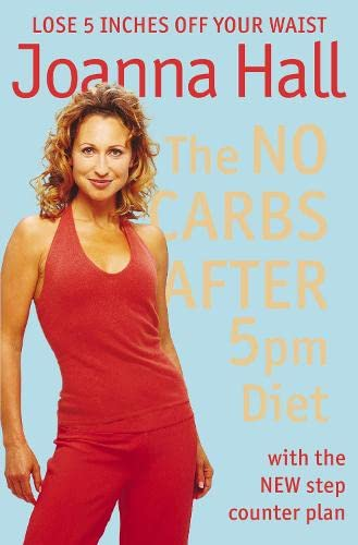 9780007175291: The No Carbs after 5pm Diet