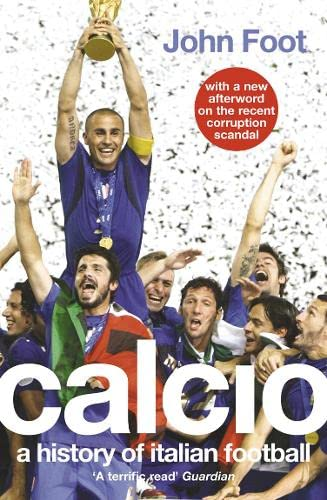 9780007175741: Calcio: A History of Italian Football