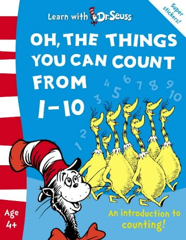 9780007175888: Oh, The Things You Can Count From 1-10: The Back to School Range (Learn With Dr. Seuss)