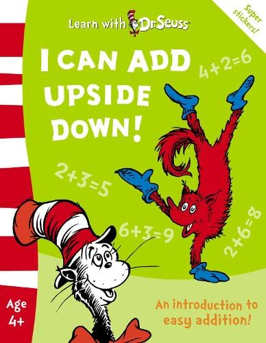 9780007175901: I Can Add Upside Down!: The Back to School Range (Learn with Dr. Seuss)