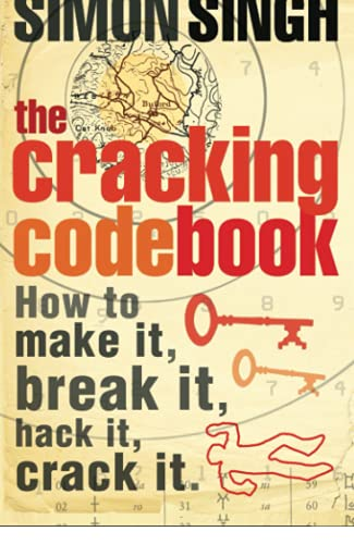 Cracking Code Book, The How to Make It, Break It, Hack It, Crack It.
