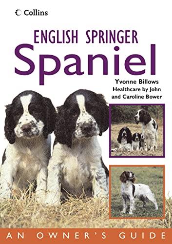 9780007176052: English Springer Spaniel (Collins Dog Owner's Guide)
