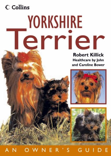 9780007176069: Collins Dog Owner's Guide - Yorkshire Terrier (Collins Dog Owner's Guides)