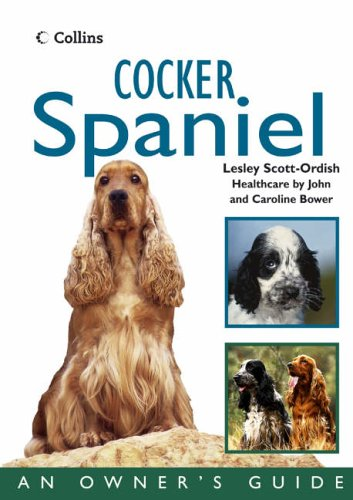 9780007176076: Cocker Spaniel: An Owner's Guide (Collins Dog Owner's Guides)