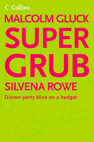 9780007176120: Supergrub: Dinner-party Bliss On A Budget