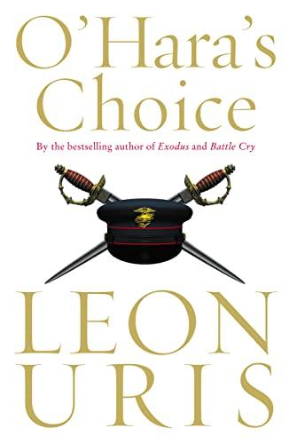 O'Hara's Choice: Leon Uris