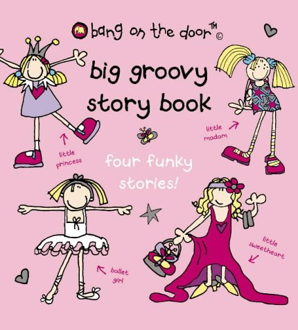 9780007176311: Big Groovy Storybook: Picture Book (Bang on the Door)
