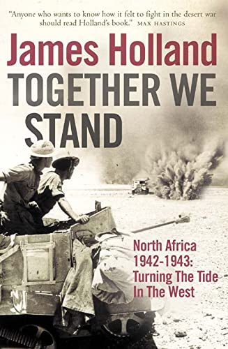 9780007176465: Together We Stand: Turning the Tide in the West: North Africa, 1942-1943