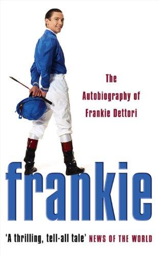9780007176878: Frankie: The Autobiography of Frankie Dettori
