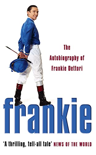 9780007176878: Frankie: The Autobiography of Frankie Dettori