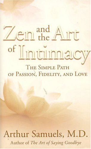 9780007176885: Zen and the Art of Intimacy: The Simple Path of Passion, Fidelity and Love