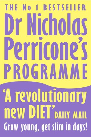 9780007176960: Dr Nicholas Perricone's Programme: Grow Young, Get Slim, in Days!