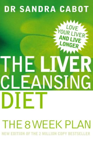 9780007176977: The Liver Cleansing Diet: Love Your Liver and Live Longer!