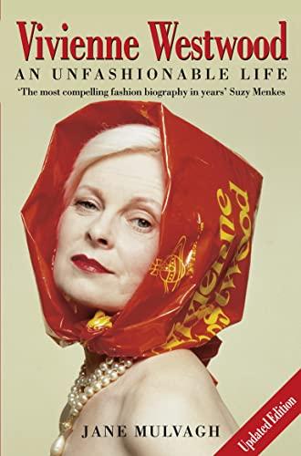 9780007177066: Vivienne Westwood: An Unfashionable Life