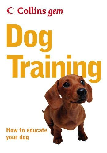 9780007177097: Collins Gem Dog Training: How to Educate Your Dog