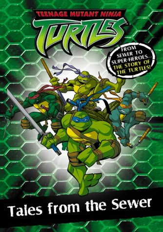 9780007177356: Teenage Mutant Ninja Turtles - Tales from the Sewer: Chapter Book 1: Chapter Book Bk.1
