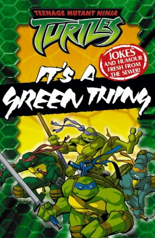9780007177363: Teenage Mutant Ninja Turtles - It's a Green Thing: Joke Book