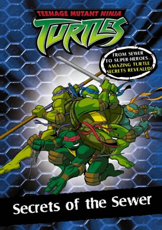 9780007177370: Teenage Mutant Ninja Turtles - Secrets of the Sewer: Chapter Book 2: Chapter Book Bk.2
