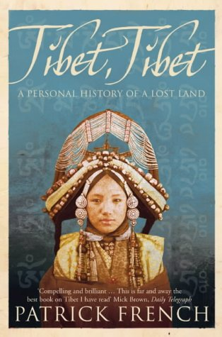 9780007177554: Tibet, Tibet: A Personal History of a Lost Land
