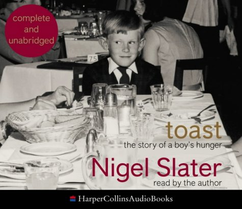 9780007177684: Toast: The Story of a Boy's Hunger: Complete & Unabridged