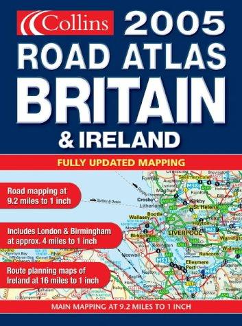 9780007177738: Collins 2005 Road Atlas Britain & Ireland