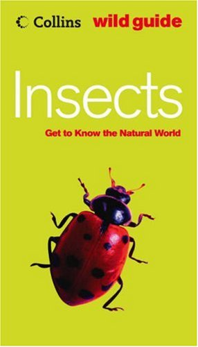 9780007177950: Insects (Collins Wild Guide)