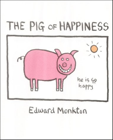 9780007177981: The Pig of Happiness