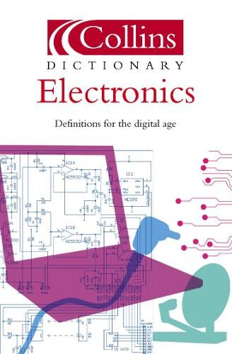 9780007178018: Electronics (Collins Dictionary of)