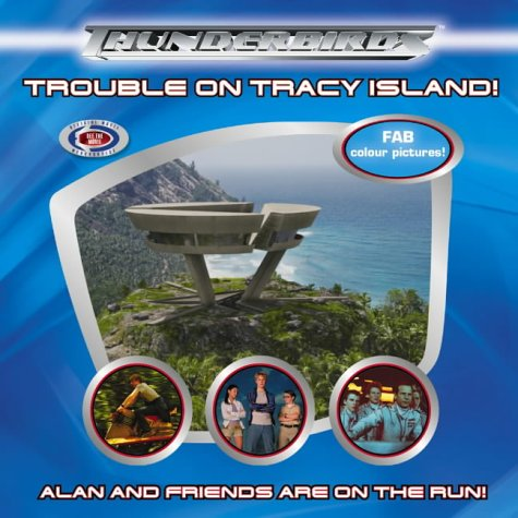 9780007178100: Thunderbirds: Trouble on Tracy Island! (Thunderbirds S.)