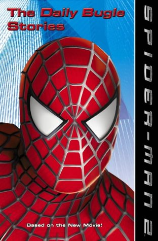 9780007178155: Spider-Man 2 - The Daily Bugle Stories: Movie Novel