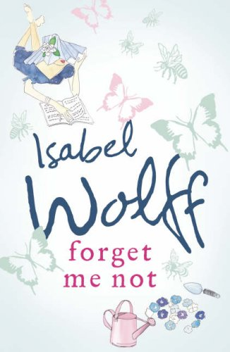9780007178292: Forget Me Not