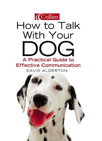 9780007178629: How to Talk with Your Dog
