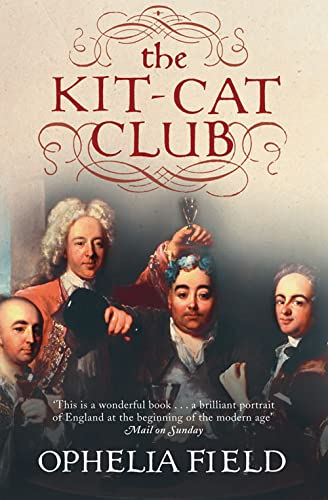 9780007178933: The Kit-Cat Club