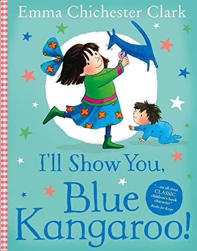 9780007178940: I'll Show You! Blue Kangaroo