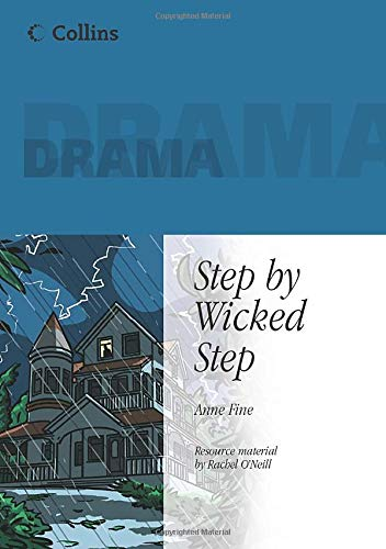 9780007178964: Step By Wicked Step (Collins Drama)