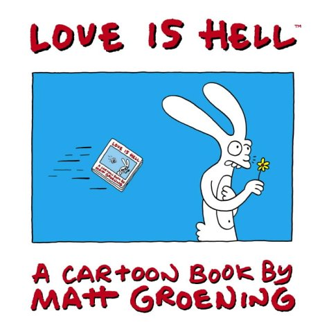 9780007179046: Love is Hell: a Cartoon Book by Matt Groening