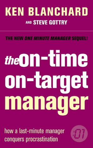 9780007179237: The On-time, On-target Manager (The One Minute Manager)