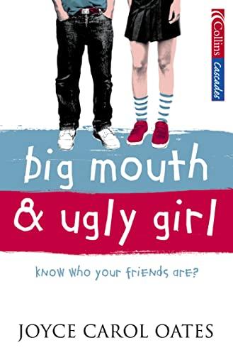 9780007179374: Big Mouth & Ugly Girl