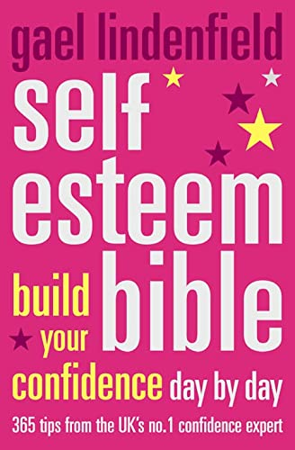 9780007179558: Gael Lindenfield's Self-Esteem Bible: Build Your Confidence Day by Day