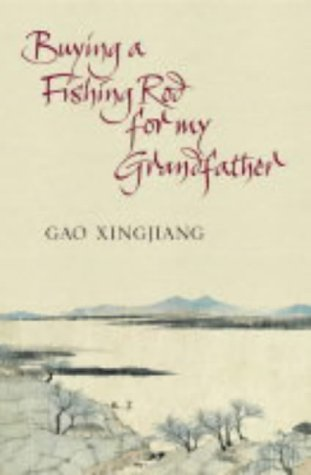 9780007179619: Buying a Fishing Rod for My Grandfather: Stories
