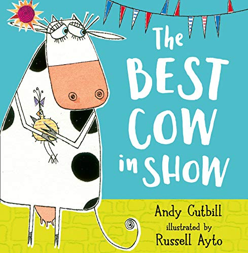 9780007179701: Best Cow in Show