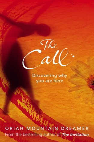 9780007179756: The Call: Discovering Why You Are Here