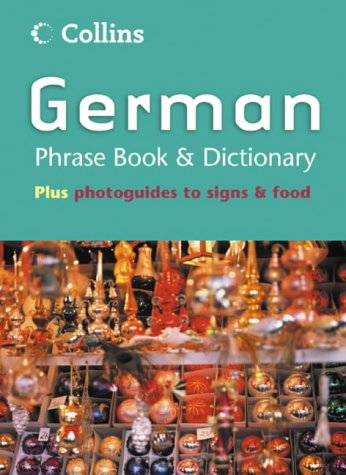 9780007179787: Collins German Phrase Book and Dictionary (Collins Phrase Book & Dictionary)