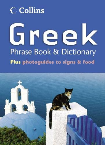 9780007179800: Greek Phrase Book & Dictionary (Collins Phrase Book & Dictionary)