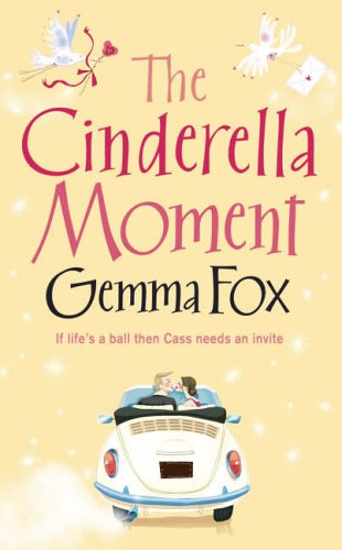 9780007179923: The Cinderella Moment