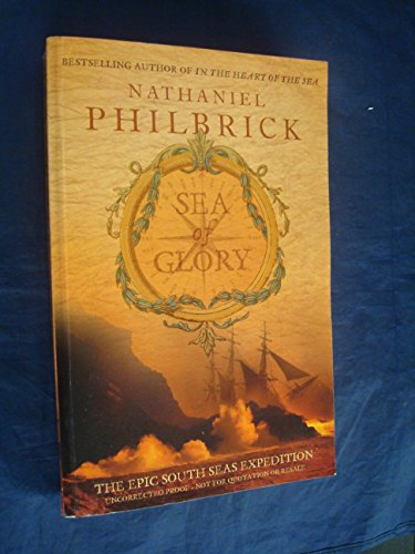 9780007180219: Sea of Glory: The Epic South Seas Expedition 1838-42