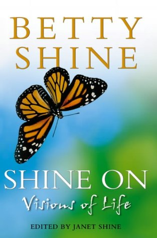 9780007180226: Shine On: Visions of Life