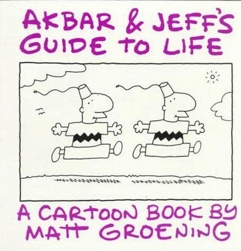 9780007180257: Akbar and Jeff's Guide to Life: A Cartoon Book by Matt Groening