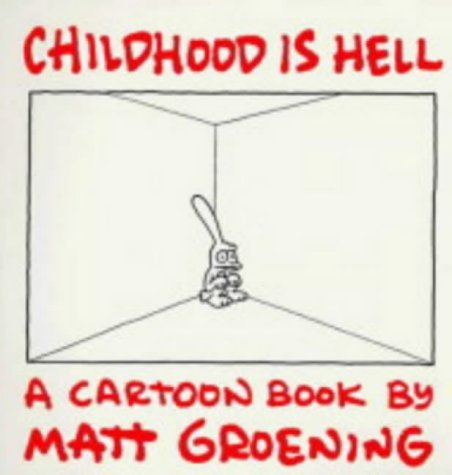 9780007180264: Childhood Is Hell