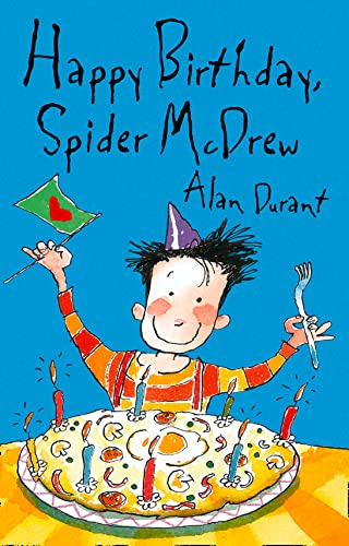 9780007180288: Happy Birthday Spider McDrew (Roaring Good Reads)